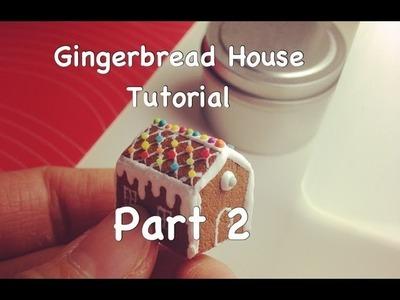 Mini Gingerbread House Tutorial part 2