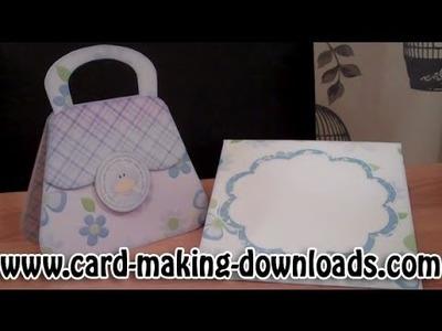 How To Make A Handbag Card www.card-making-downloads.com