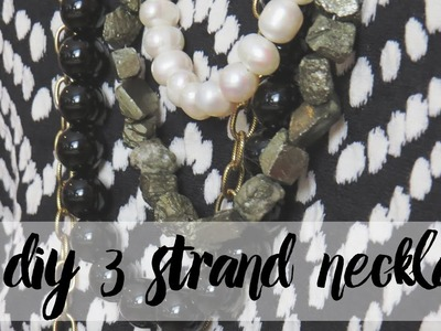 How to make a Three Strand Necklace