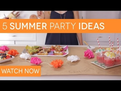 5 Easy Summer Party Ideas
