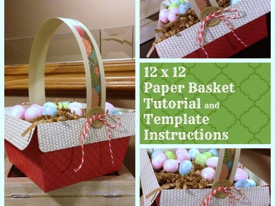 A Paper Basket and How to make your own Template