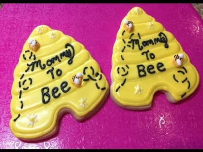 Beehive Mommy To Bee Baby Shower Cookie (How To)