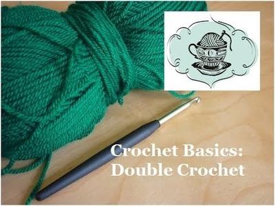 Crochet Basics: Double Crochet (dc) ¦ The Corner of Craft