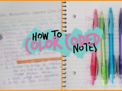 How To Take Awesome Color Coded Notes
