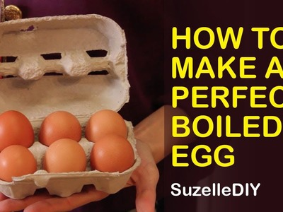 SuzelleDIY - How To Make A Perfect Boiled Egg