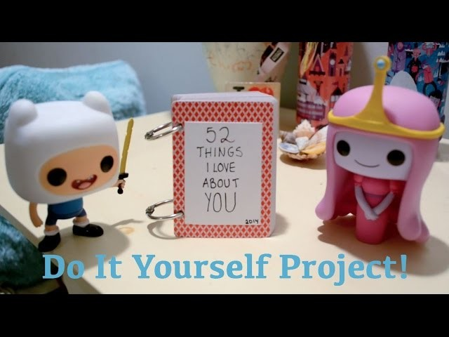 52 Things I Love About You | DIY