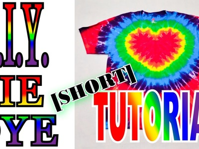 DIY Tie Dye Rainbow Heart [Short Tutorial]