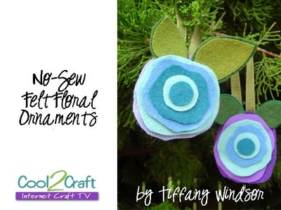 How to Make a No-Sew Felt Floral Ornament by Tiffany Windsor