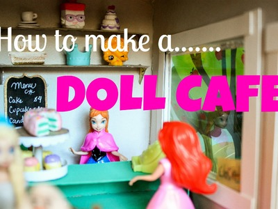 How to make a Princess Doll or Littlest Pet Shop Cafe | Miniature food and Cafe