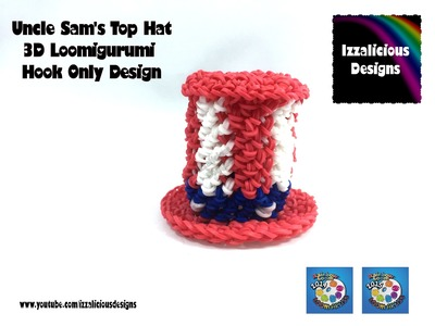 Loomigurumi Uncle Sam's Top Hat - 4th July Independence Day - crochet with Rainbow Loom bands