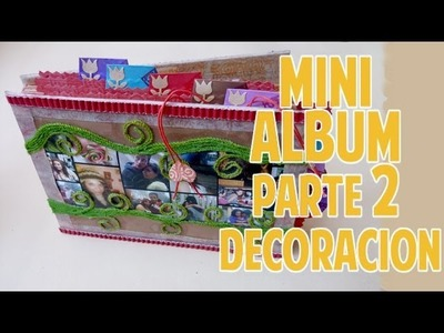 Mini album scrapbook Pte 2 de 2 Decoracion