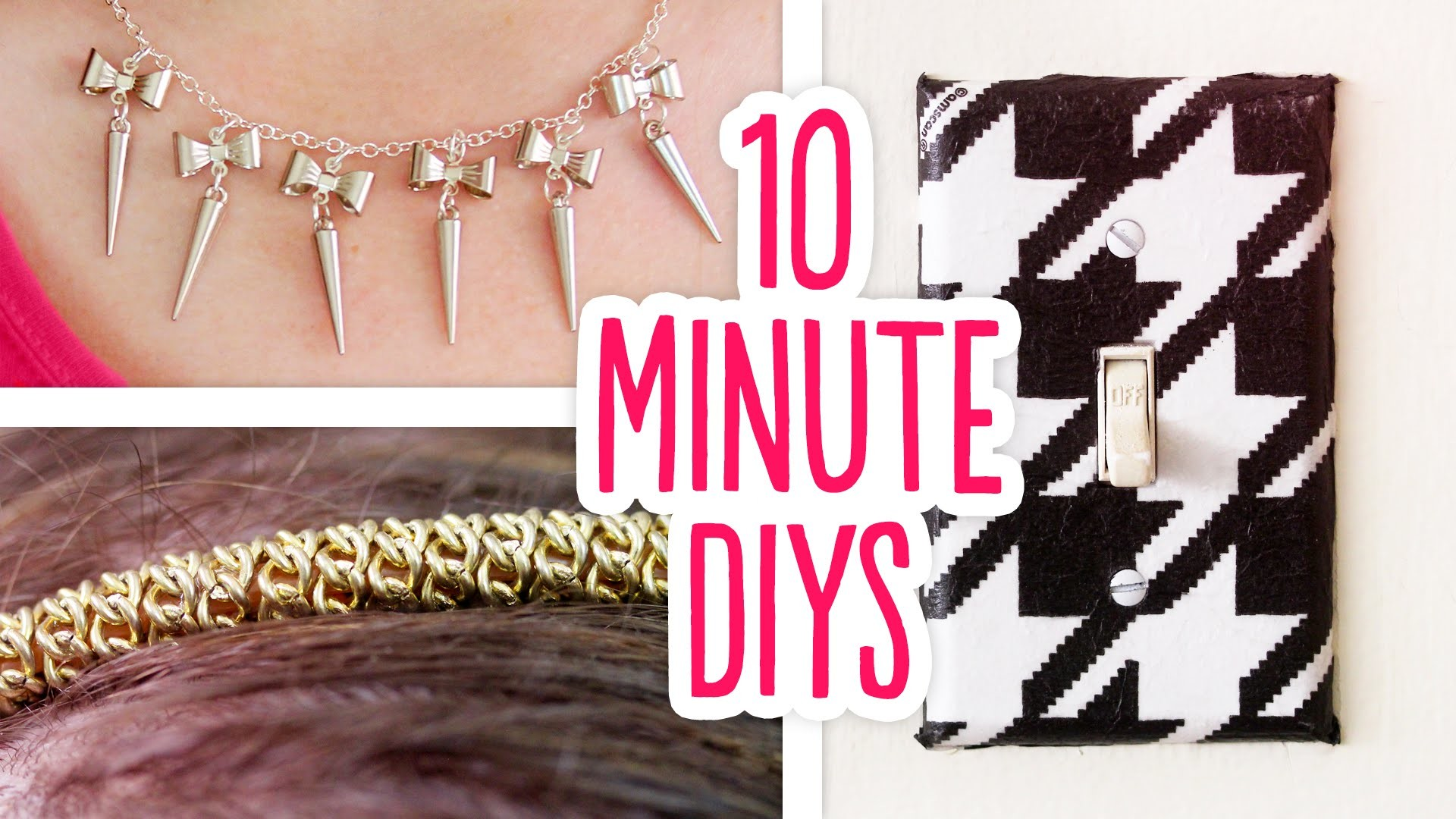 10 Minute DIYs! - Gold Chain Headband, Spike & Bow Necklace, Houndstooth Light Switch