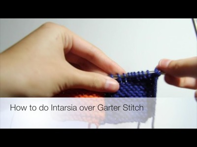How to do Intarsia over Garter Stitch