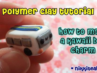 How To Make a Kawaii Bus Charm {polymer clay tutorial}