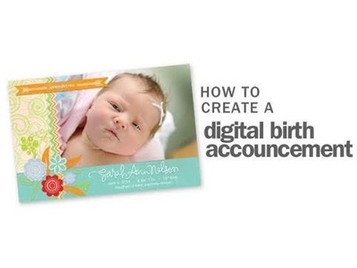 How to Create a Digital Birth Anouncement