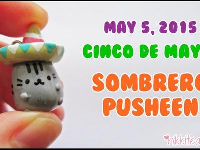Cinco de Mayo ~ Sombrero Pusheen! ~ Polymer Clay Tutorial