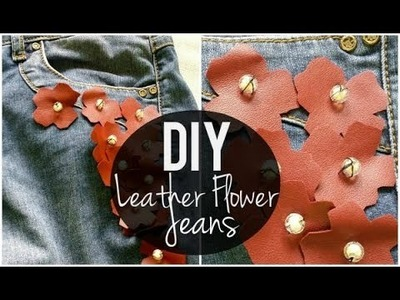 DIY Jeans: Creating & Adding Leather Flower