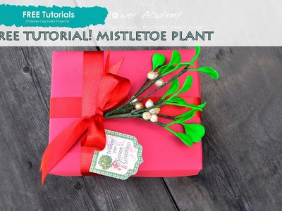 PolyPediaOnline - FREE How To Create Polymer Clay Mistletoe Tree Tutorial, The Flower Academy