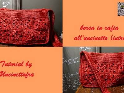 Borsa in rafia all'uncinetto tutorial (intro)