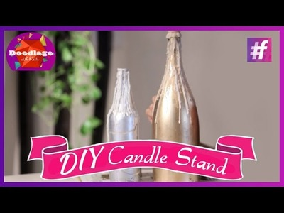 DIY Tutorial | How To Make A  Candle Stand Out Of Bottle