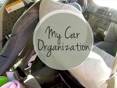 My Car Organization • Make Your Old Car Feel NEW!