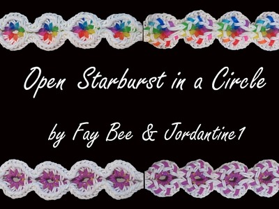 New Open Starburst in a Circle Bracelet - Reversible - Rainbow Loom or Monster Tail