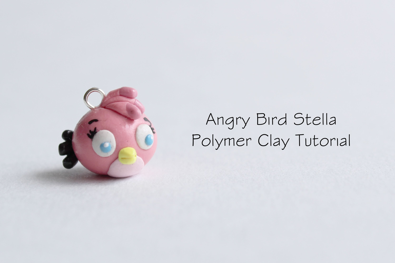 Polymer Clay Tutorial: Angry Bird Stella