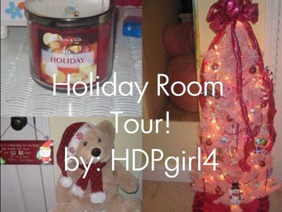 Holiday Room Tour. Decorations! Video Response to: Stilababe09