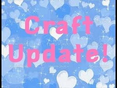 Craft Update #2