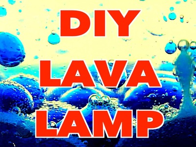 How To Make a DIY Lava Lamp With Alka-Seltzer