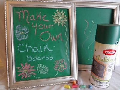 Make Your Own Chalk Boards