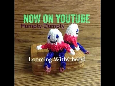 Rainbow Loom Humpty Dumpty  3D - Looming WithCheryl