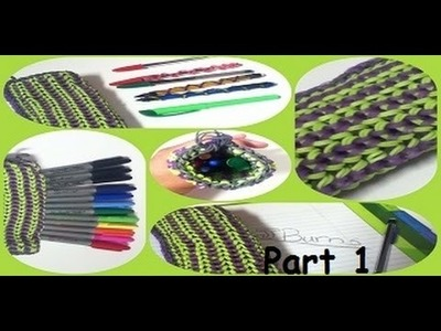 {ADVANCED DESIGN} How to Loom: Back to School: Pencil Pouch (PART 1.3)