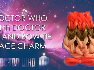 How to Create the 11th Doctor from Doctor Who Charm on the Rainbow Loom (Tutorial)