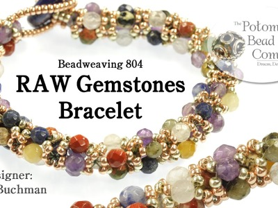 "Make a "" RAW Gemstones "" Bracelet"