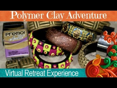 Syndee Holt- Polymer Clay Adventure 2015 Virtual Retreat Teacher