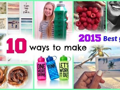 10 ways to make 2015 BEST YEAR! DIY tricks + inspiration!