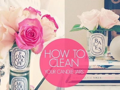 Diy: How To Clean Your Diptyque Candles | HAUSOFCOLOR