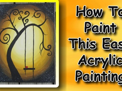 How To Paint An Easy Acrylic Painting For Beginners