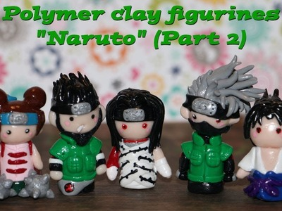 "Polymer Clay Projects ""Naruto"" (Part 2)"