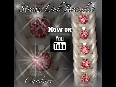 Rainbow Loom Strass Link Bracelet Tutorial.How to