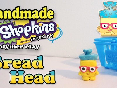 Season 1 Shopkins: How To Make Bread Head Polymer Clay Tutorial!