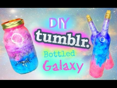 DIY GALAXY IN A BOTTLE | Tumblr Inspired !