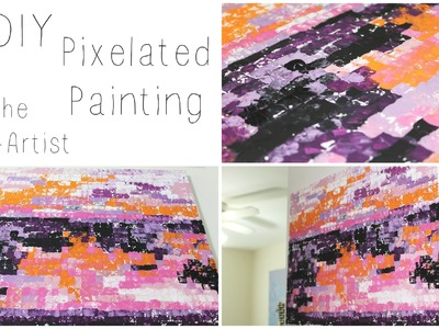 DIY: Pixelated Painting ♡ {Art for the Non-Artist} ♡ Jessica Joaquin
