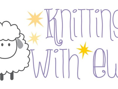 Episode 2 of the Knitting With Ewe podcast