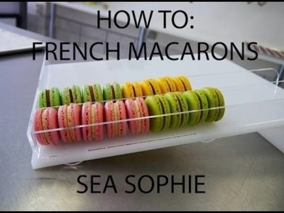 How To: DIY Perfect French Macarons - Arielle's Macarons Berlin - Sea Sophie
