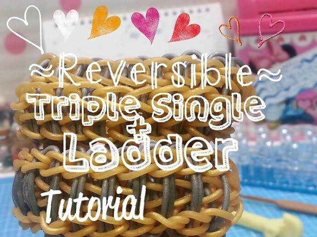 How To; REVERSIBLE (Ladder+Triple Single) Bracelet