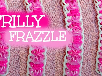 Rainbow loom Frilly Frazzle bracelet Tutorial