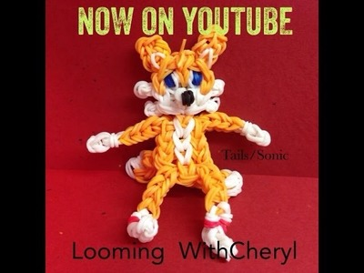 Rainbow Loom TAILS The Fox (Sonic) Miles Power - Looming WithCheryl