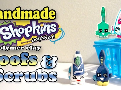 Season 1 Shopkins: How To Make Toofs and Scrubs Polymer Clay Tutorial!
